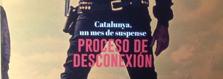 CATALUNYA, UN MES DE SUSPENSE