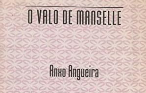 NOS VINTE E CINCO ANOS DE O VALO DE MANSELLE